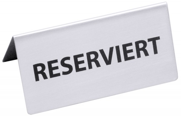 Reserviert-Aufsteller mit deutschem Text: RESERVIERT